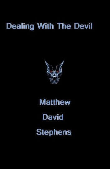 Dealing with the Devil ebook by Matthew Stephens