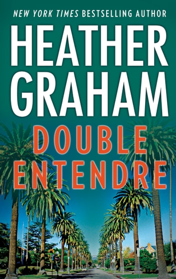 Double Entendre ebook by Heather Graham