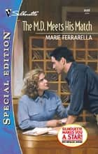 The M.D. Meets His Match ebook by Marie Ferrarella