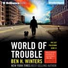 World of Trouble audiobook by Ben H. Winters