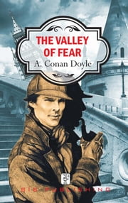 The Valley of Fear ebook by A. Conan Doyle