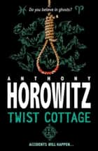 Twist Cottage ebook by