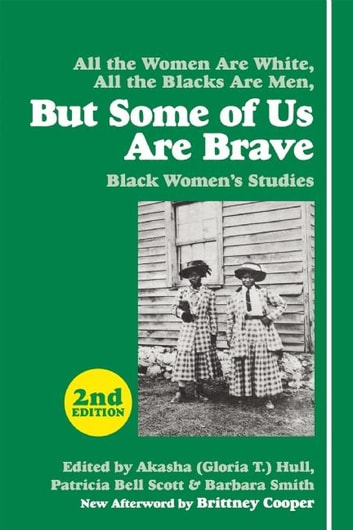 But Some of Us Are Brave - Black Women's Studies ebook by Brittney C. Cooper