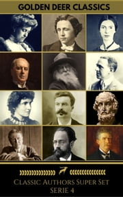 Classics Authors Super Set Serie 4 (Golden Deer Classics) ebook by Emile Zola, Ambrose Bierce, Lewis Carroll,...