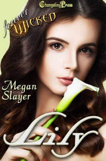 Lily ebook by Megan Slayer