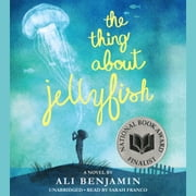 The Thing About Jellyfish audiobook by Ali Benjamin