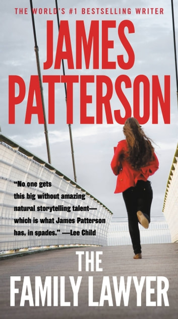 The Family Lawyer ebook by James Patterson