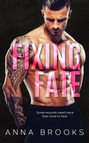 Fixing Fate ebook by Anna Brooks