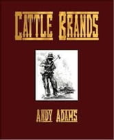 Cattle Brands ebook by Andy Adams