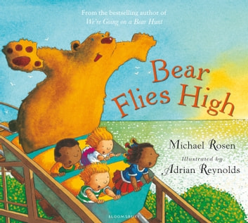 Bear Flies High ebook by Michael Rosen