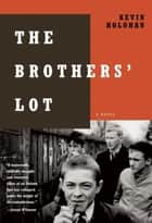 The Brothers' Lot ebook by Kevin Holohan