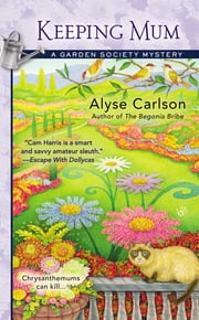 Keeping Mum ebook by Alyse Carlson