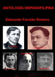 Antología Hispanofilipina ebook by Edmundo Farolán Romero