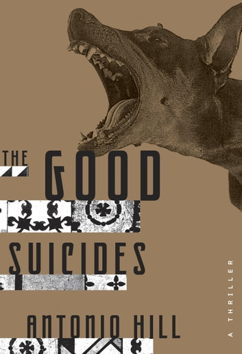 The Good Suicides - A Thriller ebook by Antonio Hill