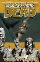 The Walking Dead, Vol. 4 ebook by Robert Kirkman, Charlie Adlard, Cliff Rathburn