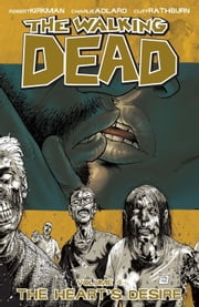 The Walking Dead, Vol. 4 ebook by Robert Kirkman,Charlie Adlard,Cliff Rathburn