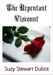 The Repentant Viscount ebook by Suzy Stewart Dubot