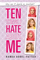 Ten Things I Hate About Me ebook by Randa Abdel-Fattah