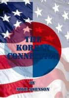The Korean Connection ebook by Mike Johnson