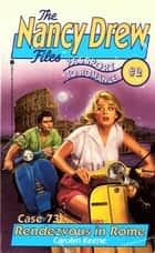 Rendezvous in Rome - Passport to Romance #2 ebook by Carolyn Keene