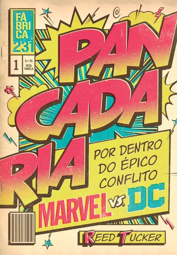 Pancadaria - Por dentro do épico conflito Marvel vs DC ekitaplar by Reed Tucker