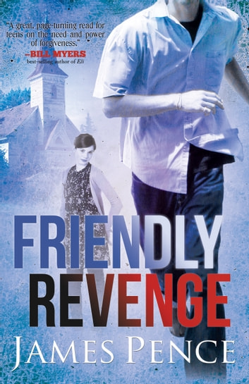 Friendly Revenge ebook by James Pence