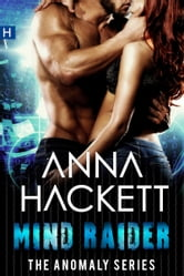 Mind Raider (Anomaly Series #2) ebook by Anna Hackett