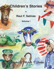 Children's Stories ebook by Raul F. Salinas