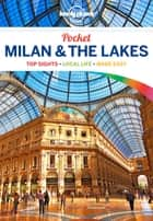Lonely Planet Pocket Milan & the Lakes ebook by Lonely Planet,Paula Hardy