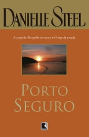 Porto Seguro ebook by Danielle Steel
