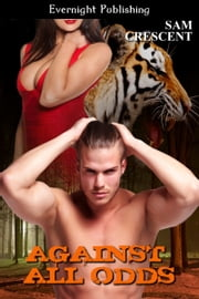 Against All Odds ebook by Sam Crescent