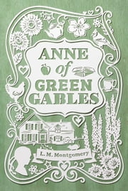 Anne of Green Gables ebook by L. M. Montgomery,Katherine Paterson