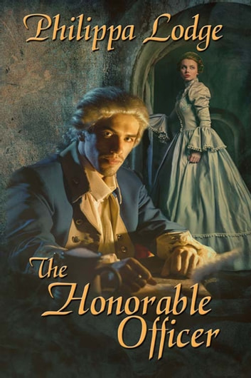 The Honorable Officer ebook by Philippa  Lodge