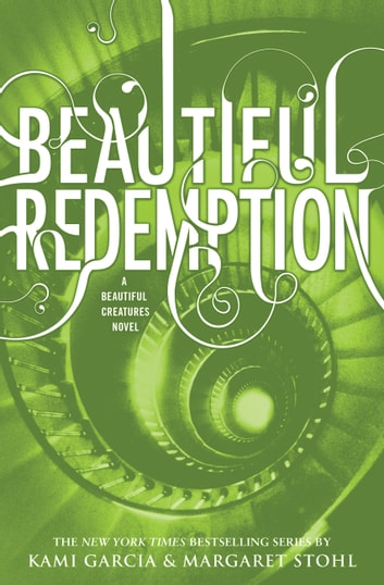Beautiful Redemption ebook by Kami Garcia,Margaret Stohl