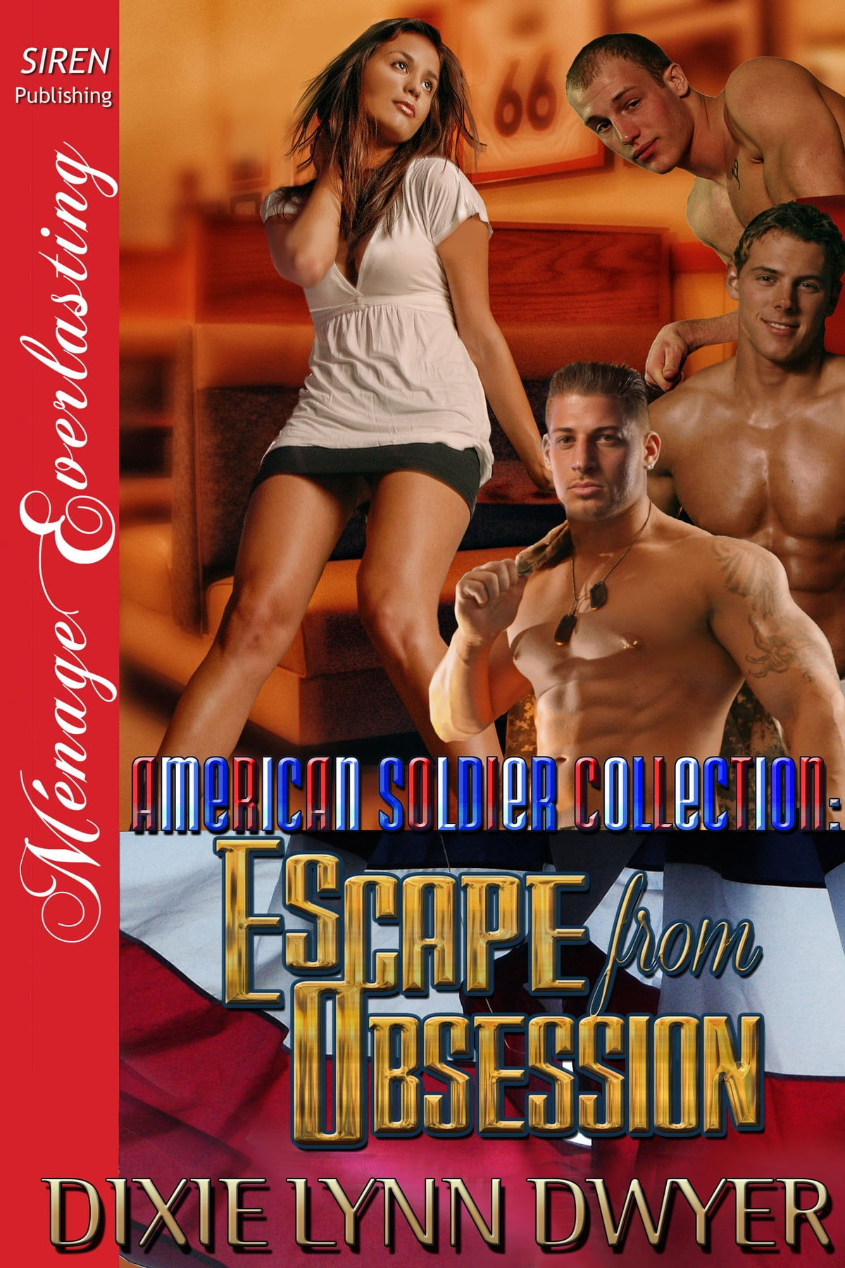 The American Soldier Collection: Escape From Obsession Ebook By Dixie Lynn  Dwyer  9781622428526  Rakuten Kobo