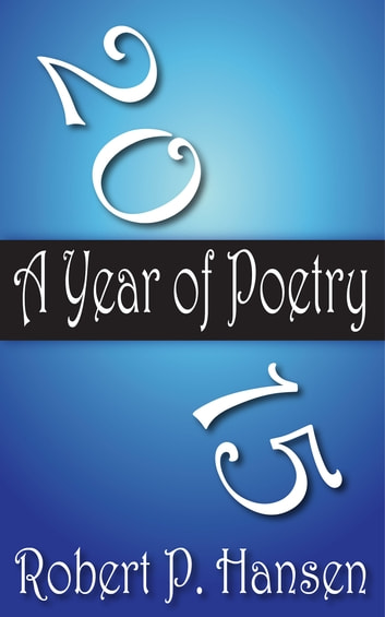 2015: A Year of Poetry ebook by Robert P. Hansen