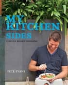 My Kitchen: Sides ebook by Pete Evans