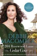 204 Rosewood Lane (A Cedar Cove Novel, Book 2) eBook by Debbie Macomber
