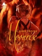 Moonrise ebook by Cassidy Hunter