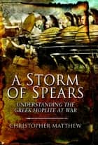 A Storm of Spears ebook by Matthew, Christopher