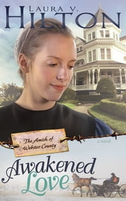 Awakened Love ebook by Laura Hilton