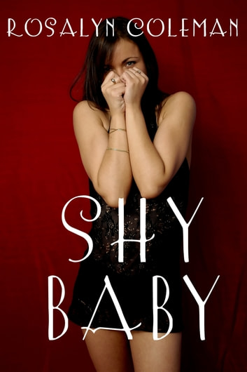 Shy Baby ebook by Rosalyn Coleman