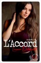 L'Accord - Saison 1 ebook by Laurie Delarosbil