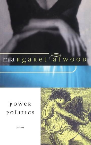 Power Politics ebook by Margaret Atwood