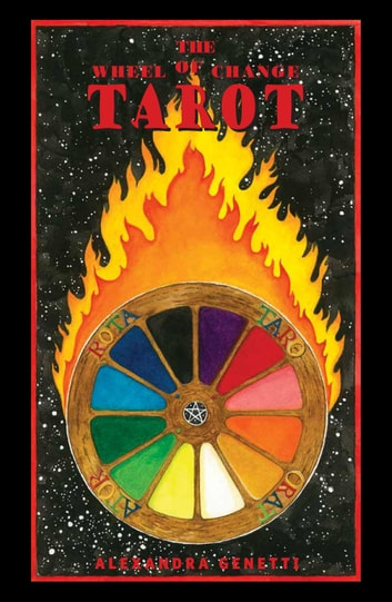 The Wheel of Change Tarot ebook by Alexandra  Genetti