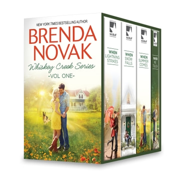 Brenda Novak Whiskey Creek Series Vol One - When We Touch\When Lightning Strikes\When Snow Falls\When Summer Comes ebook by Brenda Novak