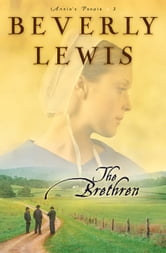 Brethren, The (Annie's People Book #3) ebook by Beverly Lewis