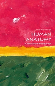 Human Anatomy: A Very Short Introduction ebook by Leslie Klenerman