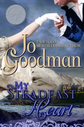 My Steadfast Heart (The Thorne Brothers Trilogy, Book 1) ebook by Jo Goodman
