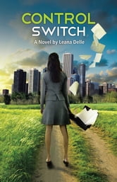 Control Switch ebook by Leana Delle